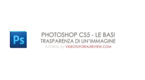 TUTORIAL – PHOTOSHOP CS5 – SFUMATURA AD UN'IMMAGINE