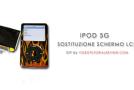 DIY iPOD 5G: SOSTITUZIONE SCHERMO LCD